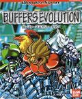 Buffers Evolution (New) - Bandai