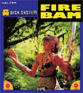 Fire Bam - HAL Laboratory