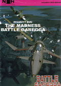 Battle Garegga The Madness (New) - Insanity Naked Hunter